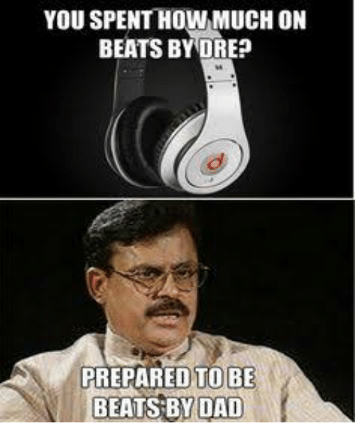 you-spent-how-much-on-beats-by-dre-prepared-to-27780846.png