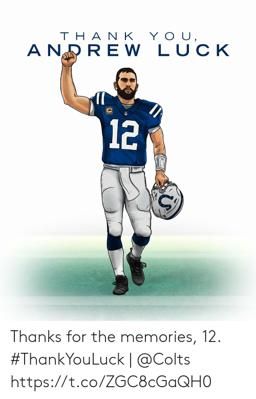 Tha: YOU,  THA N K  A NRRE W LUCK  12 Thanks for the memories, 12.  #ThankYouLuck | @Colts https://t.co/ZGC8cGaQH0