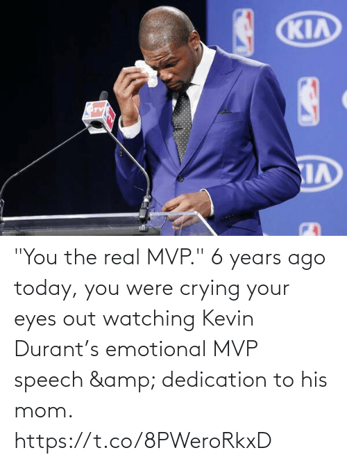 "kevin: ""You the real MVP.""   6 years ago today, you were crying your eyes out watching Kevin Durant's emotional MVP speech & dedication to his mom.   https://t.co/8PWeroRkxD"