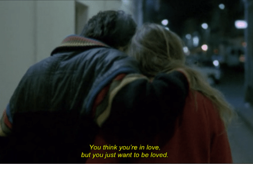 Dank, Love, and 🤖: You think you're in love,  but you just want to be loved.