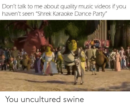 25 Best Memes About You Uncultured Swine You Uncultured Swine Memes A member of society which is seen as an outcast, knows nothing, and lives under a rock. sizzle