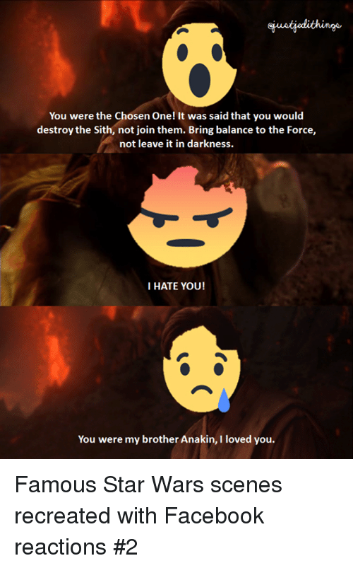 You Were the Chosen One! It Was Said That You Would ...