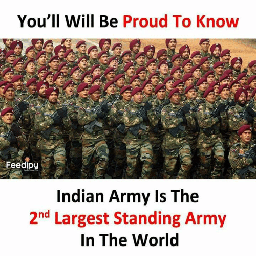Memes, Army, and World: You'll Will Be Proud To Know  Indian Army Is The  2nd Largest Standing Army  In The World