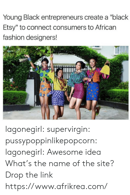 """Fashion Designers: Young Black entrepreneurs create a """"black  Etsy"""" to connect consumers to African  fashion designers! lagonegirl: supervirgin:  pussypoppinlikepopcorn:   lagonegirl:    Awesome idea    What's the name of the site?   Drop the link  https://www.afrikrea.com/"""