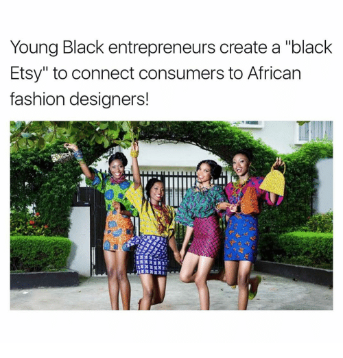 """Fashion Designers: Young Black entrepreneurs create a """"black  Etsy"""" to connect consumers to African  fashion designers!"""