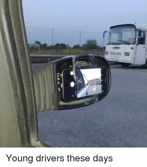 Memes, 🤖, and Drivers: Young drivers these days