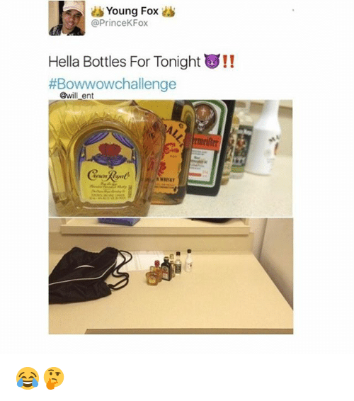 Memes, Prince, and 🤖: Young Fox  @Prince KFox  ella Bottles For Tonight  us!!  #Bowwowchallenge  @will ent 😂🤔