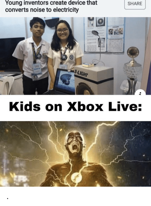electricity: Young inventors create device that  converts noise to electricity  SHARE  eALLERT  S-LIGHT  Kids on Xbox Live: .