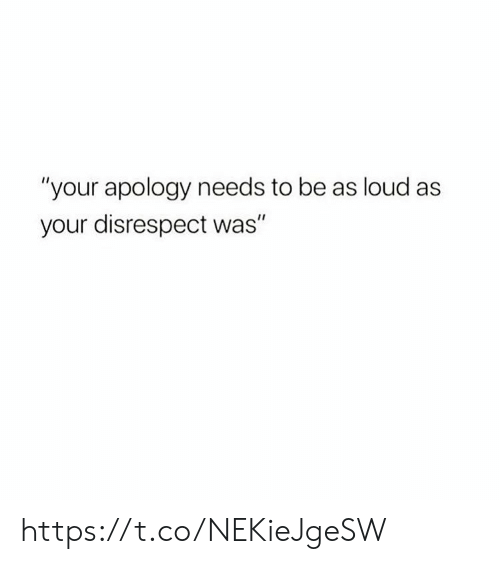 """Apology: """"your apology needs to be as loud as  your disrespect was"""" https://t.co/NEKieJgeSW"""