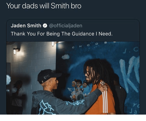 jaden smith: Your dads will Smith bro  Jaden Smith @officialjaden  Thank You For Being The Guidance I Need
