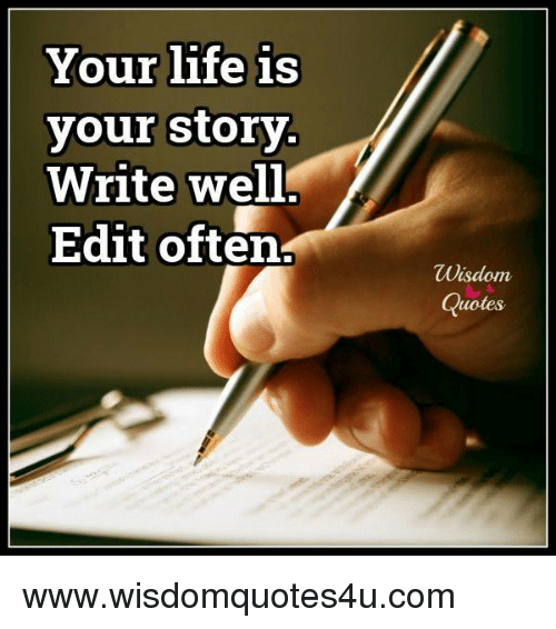YOUR LIFE IS A SERIOUS STORY!