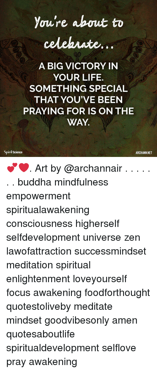 Meditation: You're about to  A BIG VICTORY IN  YOUR LIFE.  SOMETHING SPECIAL  THAT YOU'VE BEEN  PRAYING FOR IS ON THE  WAY.  2  Spirit Science  ARCHANN NET 💕❤️. Art by @archannair . . . . . . . buddha mindfulness empowerment spiritualawakening consciousness higherself selfdevelopment universe zen lawofattraction successmindset meditation spiritual enlightenment loveyourself focus awakening foodforthought quotestoliveby meditate mindset goodvibesonly amen quotesaboutlife spiritualdevelopment selflove pray awakening