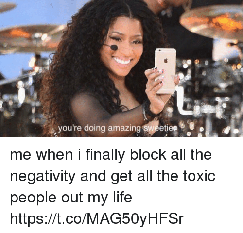 You Re Doing Amazing: You're Doing Amazing Sweetie Me When I Finally Block All