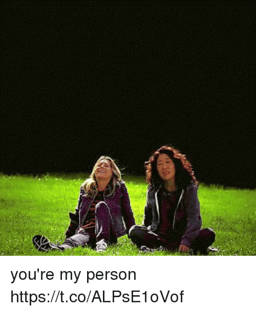 Memes, 🤖, and Personal: you're my person https://t.co/ALPsE1oVof