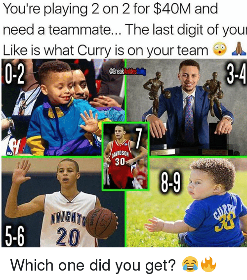 Memes, Break, and 🤖: You're playing 2 on 2 for $40M and  need a teammate... The last digit of your  Like is what Curry is on your team A  0-2  Break  AVIDSON  30  5-6  20 Which one did you get? 😂🔥