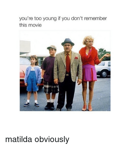 Matilda, Movies, and Movie: you're too young if you don't remember  this movie matilda obviously