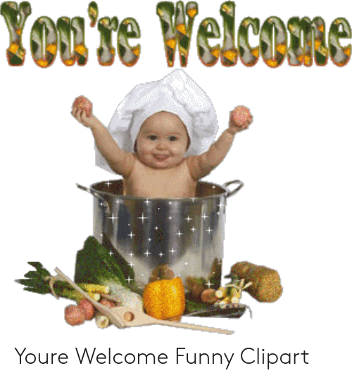 Welcome Funny: Youre Welcome Funny Clipart