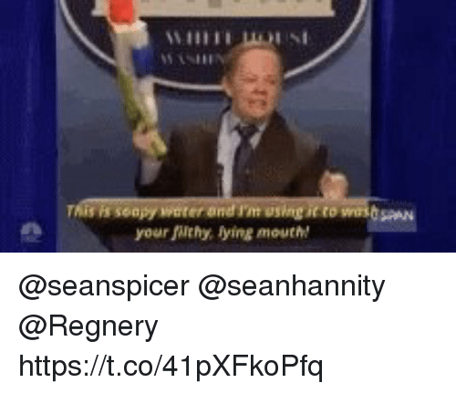Seanspicer: yourJilthy. lying mouthM @seanspicer @seanhannity @Regnery  https://t.co/41pXFkoPfq