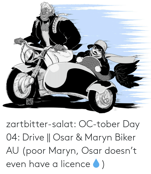 combine: zartbitter-salat:   OC-tober Day 04: Drive ||  Osar & Maryn Biker AU (poor Maryn, Osar doesn't  even have a licence💧)