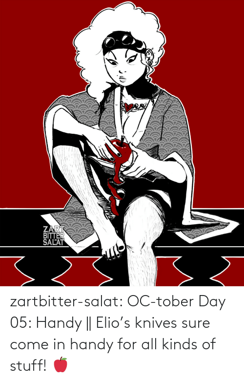 combine: zartbitter-salat:   OC-tober Day 05: Handy ||  Elio's knives sure come in handy for all kinds of stuff! 🍎
