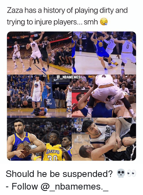 injure: Zaza has a history of playing dirty and  trying to injure players... smh  tui  NBAMEMES  TAKERS Should he be suspended? 💀👀 - Follow @_nbamemes._