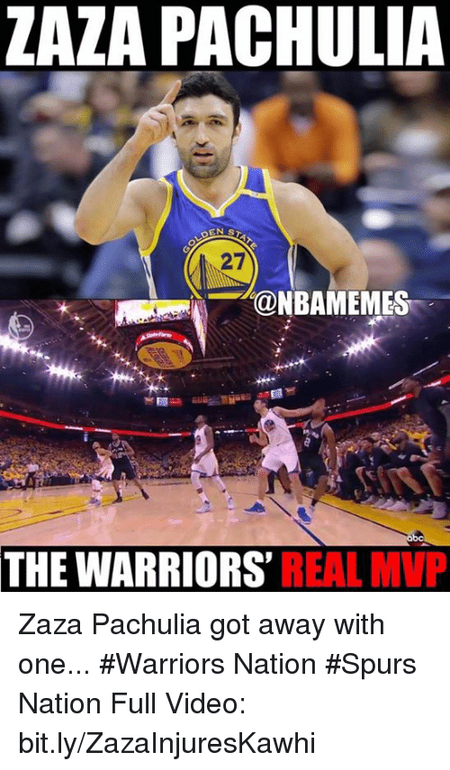 Nba, Spurs, and Video: ZAZA PACHULIA  DEN ST  27  TOONBAMEMES  THE WARRIORS  REAL MVP Zaza Pachulia got away with one... #Warriors Nation #Spurs Nation Full Video: bit.ly/ZazaInjuresKawhi
