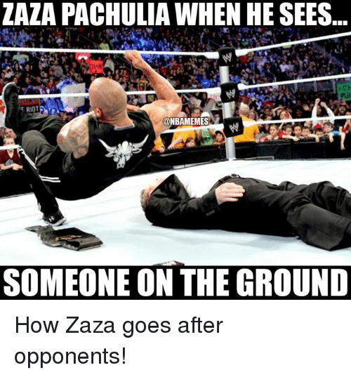 Nba, Riot, and How: ZAZA PACHULIA WHEN HE SEES  RIOT  SOMEONE ON THE GROUND How Zaza goes after opponents!