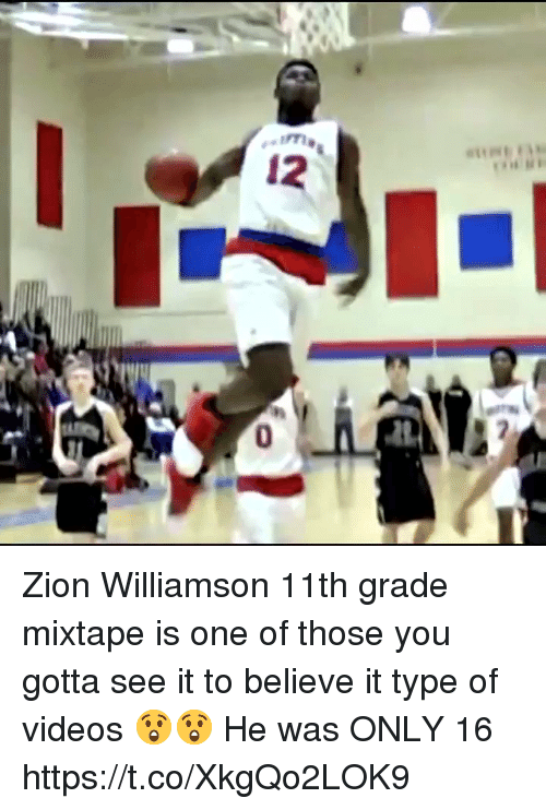 Mixtape: Zion Williamson 11th grade mixtape is one of those you gotta see it to believe it type of videos 😲😲 He was ONLY 16 https://t.co/XkgQo2LOK9