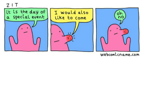 Humans of Tumblr, Com, and Day: ZIT  it is the day of  I would also  a special event  like to come  oh  no  webcomicname.com