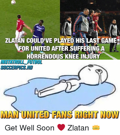 knee injury: ZLATAN E PLAEo His LAST GAM  FOR UNITED AFTER SUFFERINGLA  HORRENDOUS KNEE INJURY  MAN UNITED HANG RIGHT NOW Get Well Soon ❤️ Zlatan 👑