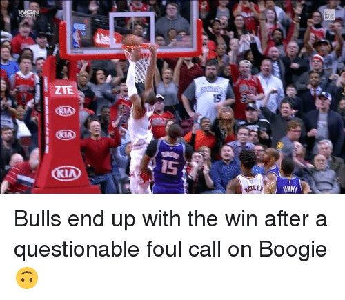 Boogies: ZTE  15  1  细LEA  TEMM  b  5 Bulls end up with the win after a questionable foul call on Boogie 🙃